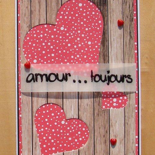 Carte St Valentin Anniversaire De Mariage Déclaration Rouge Blanchenoire Et Bois 3 Coeurs Amour Toujours