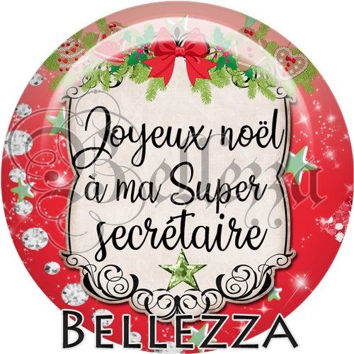 Cabochon résine 25mm, noël, joyeux noël à ma super secrétaire, fêtes de fin d'année, hiver, sapin, flocons, événementiel