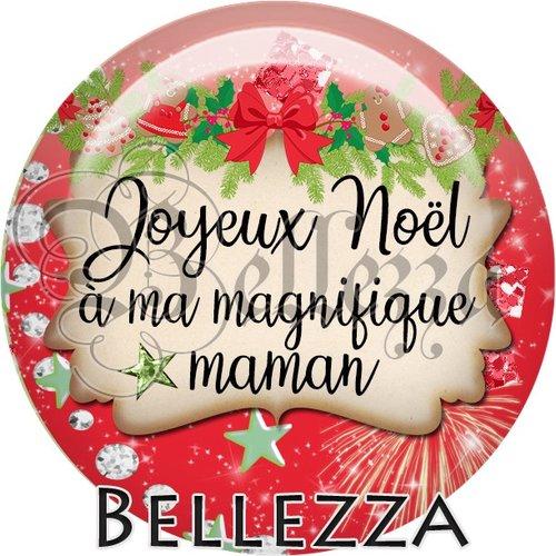 Cabochon résine 25mm, noël, joyeux noël à ma magnifique maman, fêtes de fin d'année, hiver, sapin, flocons, événementiel