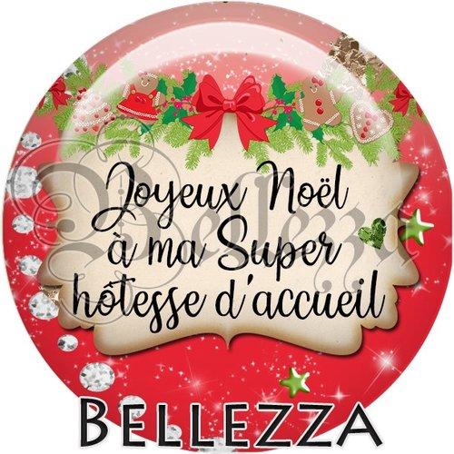 Cabochon résine 25mm, noël, joyeux noël à ma super hôtesse d'accueil, fêtes de fin d'année, hiver, sapin, flocons, événementiel