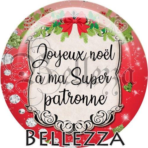 Cabochon résine 25mm, noël, joyeux noël à ma super patronne, fêtes de fin d'année, hiver, sapin, flocons, événementiel