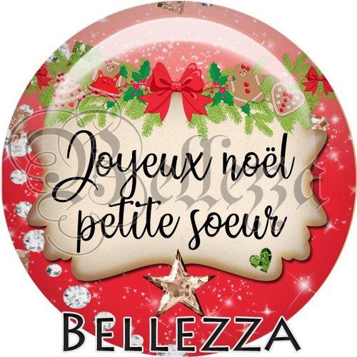 Cabochon résine 25mm, noël, joyeux noël petite sœur, fêtes de fin d'année, hiver, sapin, flocons, événementiel