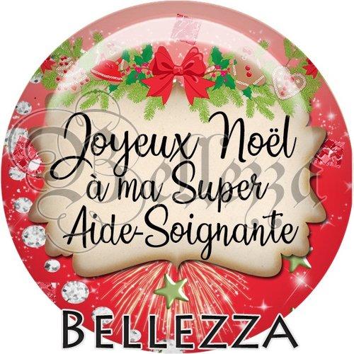 Cabochon résine 25mm, noël, joyeux noël à ma super aide soignante, fêtes de fin d'année, hiver, sapin, flocons, événementiel