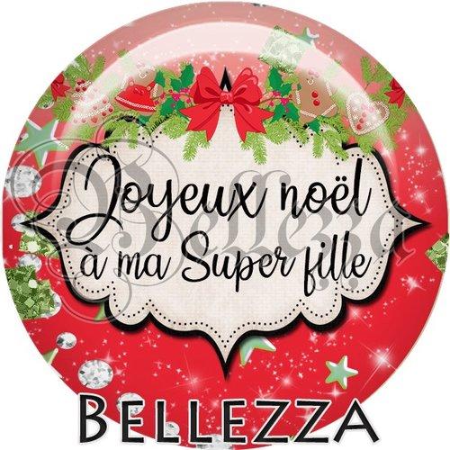 Cabochon résine 25mm, noël, joyeux noël à ma super fille, fêtes de fin d'année, hiver, sapin, flocons, événementiel