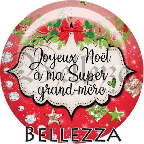 Cabochon résine 25mm, noël, joyeux noël à ma super grand mère, fêtes de fin d'année, hiver, sapin, flocons, événementiel