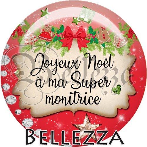 Cabochon résine 25mm, noël, joyeux noël à ma super monitrice, fêtes de fin d'année, hiver, sapin, flocons, événementiel