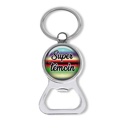 Porte-clés témoin, décapsuleur super témoin, idée cadeau mariage