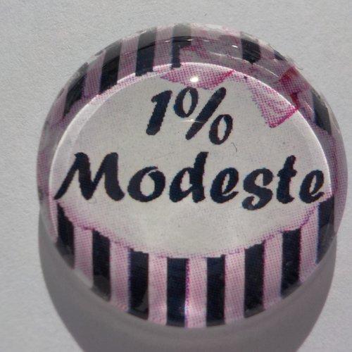 Cabochon de verre 1% modeste
