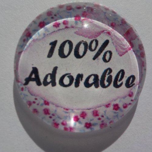 Cabochon de verre 20 mm, 100% adorable
