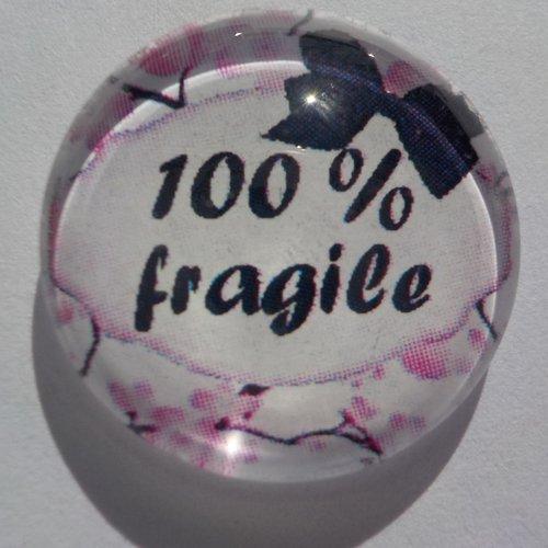 Cabochon de verre 100% fragile 20 mm