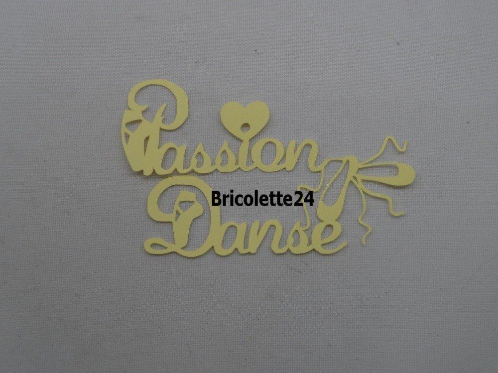 n°1124 Mots Passion Danse avec des chaussons de danse et un  cœur   en papier  jaune