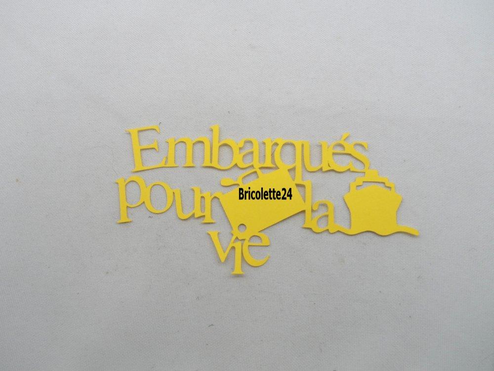 n°743 mot Embarqués pour la vie   en papier  jaune