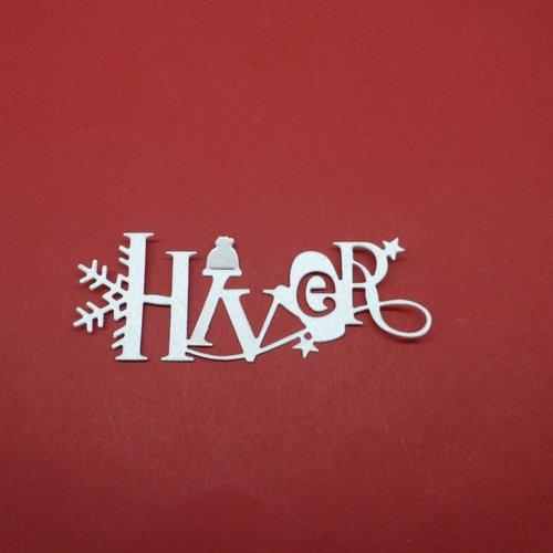 N°1342 mot hiver  avec motifs  bonnet étoiles flocon  en papier gris clair irisé découpage  fin