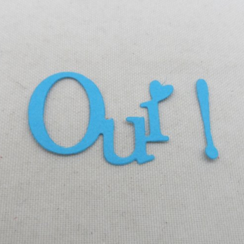 N°582 mot oui avec point d'exclamation en papier bleu turquoise n°1   découpage fin
