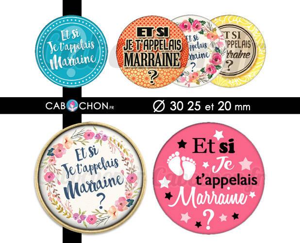 Et si je t'appelais Marraine ? ☆ 45 Images Digitales RONDES 30 25 et 20 mm bebe naissance parrain tatie Page cabochons badge cabochon