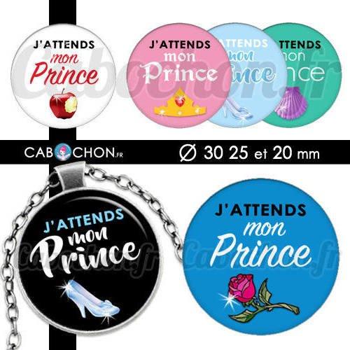 J'attends mon prince ☆ 45 images digitales rondes 30 25 et 20 mm page d'images cabochons princesse cendrillon blanche