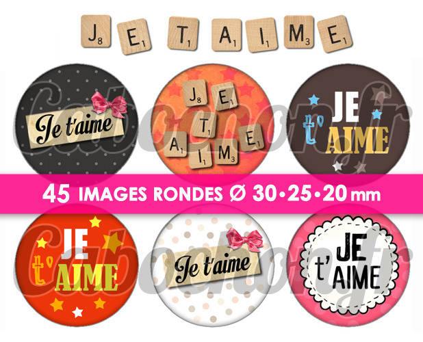Je t'aime ☆ 45 Images Digitales Numériques RONDES 30 25 et 20 mm Page de collage digital pour cabochons
