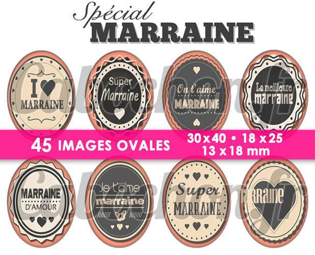 Spécial Marraine  ☆ 45 Images Digitales Numériques OVALES 30x40 18x25 et 13x18 mm Page cabochons