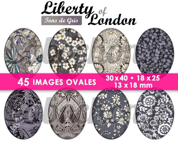 Liberty of London - Tons de Gris ☆ 45 Images Digitales Numériques OVALES 30x40 18x25 et 13x18 mm Page cabochons