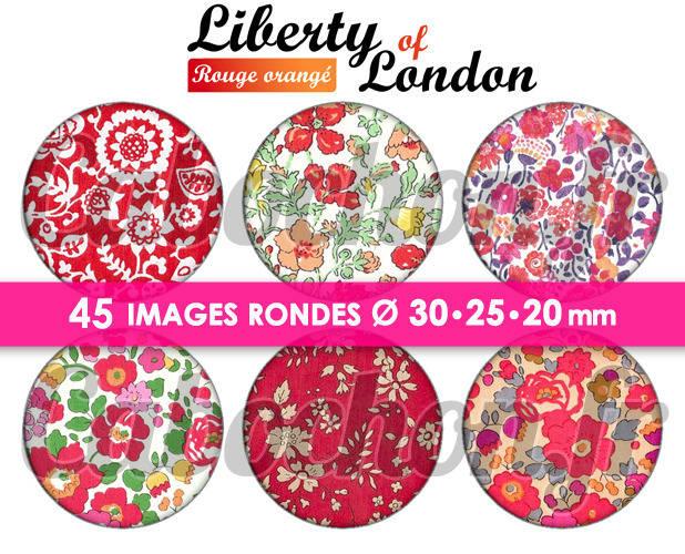 Liberty of London - Rouge Orangé ☆ 45 Images Digitales Numériques RONDES 30 25 et 20 mm Page de collage digital pour cabochons
