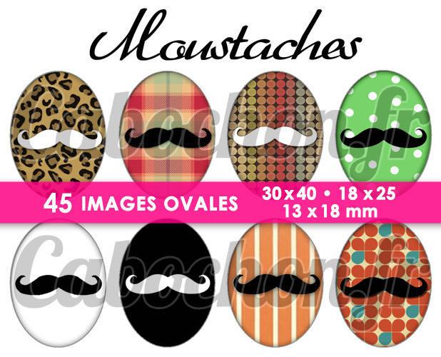 Moustaches ll  ☆ 45 Images Digitales Numériques OVALES 30x40 18x25 et 13x18 mm Page cabochons