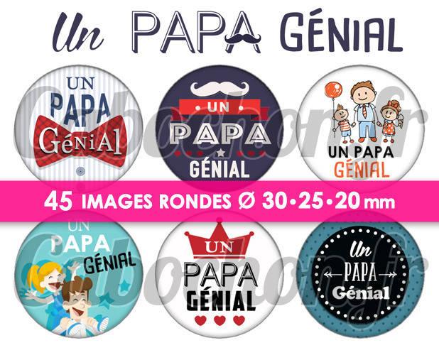 Un Papa Génial ☆ 45 Images Digitales Numériques RONDES 30 25 et 20 mm Page de collage digital pour cabochons