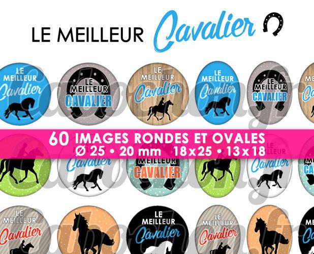Le Meilleur Cavalier ☆ 60 Images Digitales Numériques RONDES 25 et 20 mm et OVALES 18x25 et 13x18 mm Page d'images pour cabochons