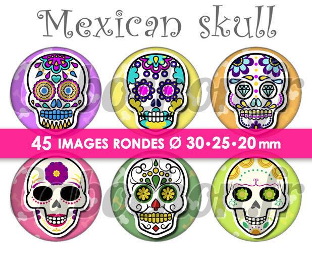 Mexican Skull lV ☆ 45 Images Digitales Numériques RONDES 30 25 et 20 mm Page de collage digital pour cabochons