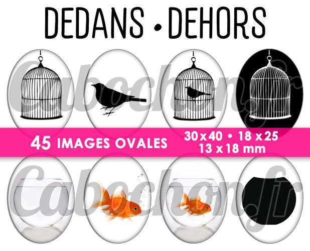 Dedans • Dehors ☆ 45 Images Digitales Numériques OVALES 30x40 18x25 et 13x18 mm Page cabochons