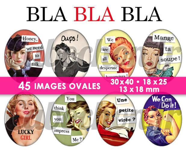 Bla Bla Bla ☆ 45 Images Digitales Numériques OVALES 30x40 18x25 et 13x18 mm Page cabochons