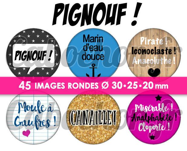 Pignouf ! ☆ 45 Images Digitales Numériques RONDES 30 25 et 20 mm Page de collage digital pour cabochons