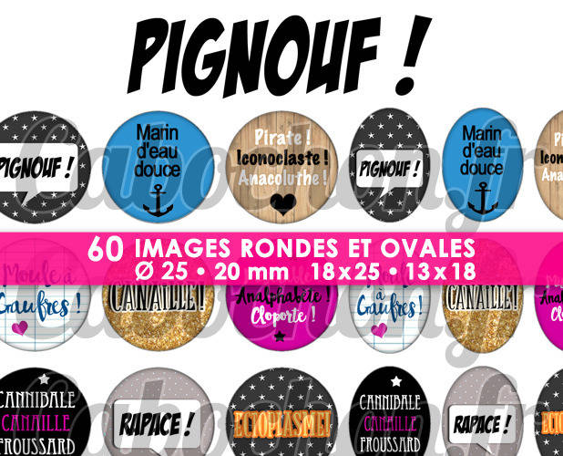 Pignouf ! ☆ 60 Images Digitales / Numériques RONDES 25 et 20 mm et OVALES 18x25 et 13x18 mm Page d'images cabochons