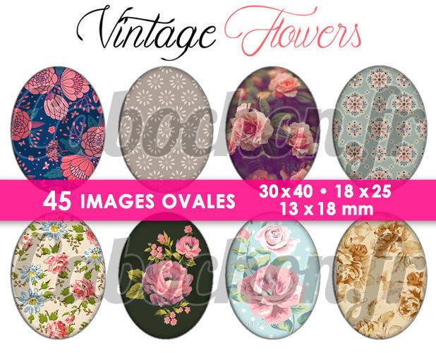 Vintage Flowers ☆ 45 Images Digitales Numériques OVALES 30x40 18x25 et 13x18 mm Page cabochons