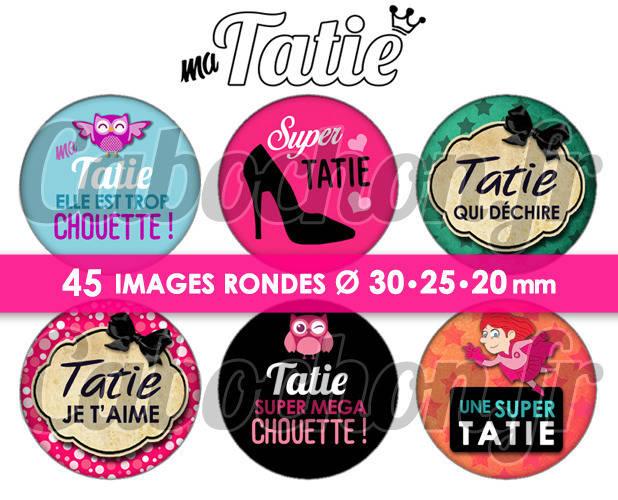 Ma Tatie ☆ 45 Images Digitales Numériques RONDES 30 25 et 20 mm Page de collage digital pour cabochons