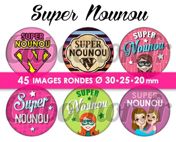 Super Nounou ! ll ☆ 45 Images Digitales Numériques RONDES 30 25 et 20 mm Page de collage digital pour cabochons