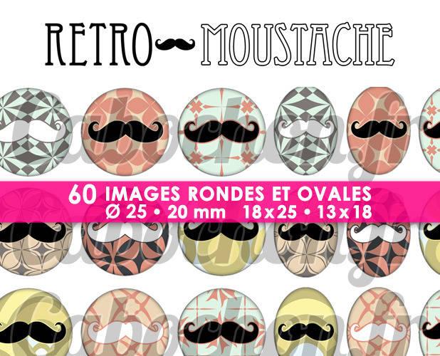 Retro Moustache ☆ 60 Images Digitales Numériques RONDES 25 et 20 mm et OVALES 18x25 et 13x18 mm Page d'images pour cabochons