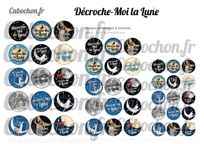 Décroche - moi la Lune ☆ 45 Images Digitales Numériques RONDES 30 25 et 20 mm Page de collage digital pour cabochons
