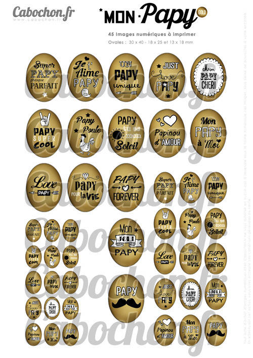 Mon Papy Gold ☆ 45 Images Digitales Numériques OVALES 30x40 18x25 et 13x18 mm Page cabochons