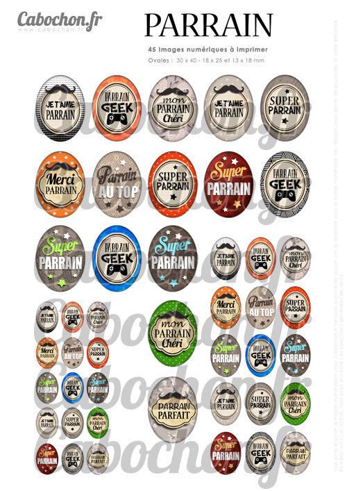 Pour toi Parrain ☆ 45 Images Digitales Numériques OVALES 30x40 18x25 et 13x18 mm Page cabochons