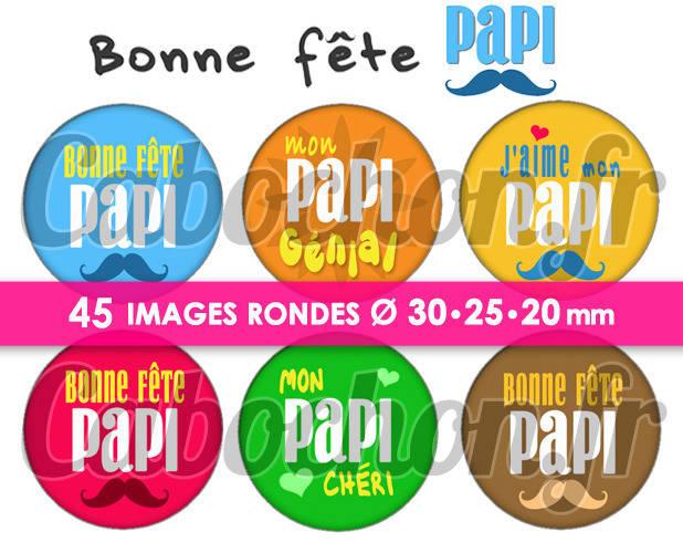Bonne Fête Papi ☆ 45 Images Digitales Numériques RONDES 30 25 et 20 mm Page de collage digital pour cabochons
