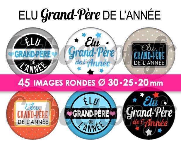 Elu Grand-Père de l'Année ☆ 45 Images Digitales Numériques RONDES 30 25 et 20 mm Page de collage digital pour cabochons