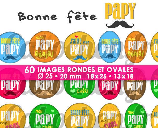 Bonne Fête Papy lll ☆ 60 Images Digitales Numériques RONDES 25 et 20 mm et OVALES 18x25 et 13x18 mm Page d'images pour cabochons