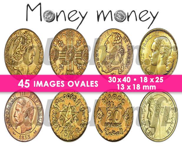 Money Money ☆ 45 Images Digitales Numériques OVALES 30x40 18x25 et 13x18 mm Page cabochons