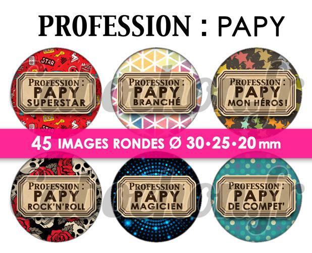 Profession : Papy ☆ 45 Images Digitales Numériques RONDES 30 25 et 20 mm Page de collage digital pour cabochons