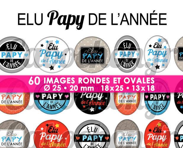 Elu Papy de l'Année ☆ 60 Images Digitales Numériques RONDES 25 et 20 mm et OVALES 18x25 et 13x18 mm Page d'images pour cabochons
