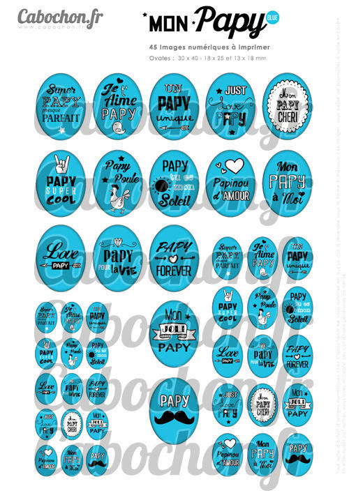 Mon Papy Blue ☆ 45 Images Digitales Numériques OVALES 30x40 18x25 et 13x18 mm Page cabochons