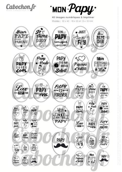 Mon Papy ☆ 45 Images Digitales Numériques OVALES 30x40 18x25 et 13x18 mm Page cabochons