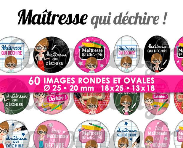 Maîtresse qui déchire ! ll ☆ 60 Images Digitales Numériques RONDES 25 et 20 mm et OVALES 18x25 et 13x18 mm Page d'images pour cabochons