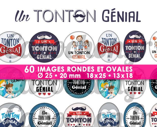 Un Tonton Génial ☆ 60 Images Digitales Numériques RONDES 25 et 20 mm et OVALES 18x25 et 13x18 mm Page d'images pour cabochons