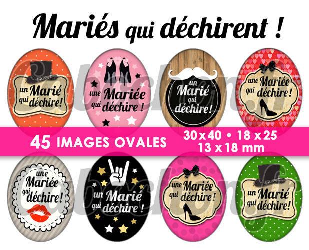 Mariés qui déchirent ! ll ☆ 45 Images Digitales Numériques OVALES 30x40 18x25 et 13x18 mm Page cabochons
